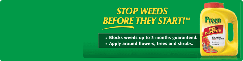 Stop Weeds Before They Start!