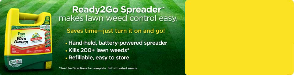 Ready2Go Spreader makes lawn weed control easy!